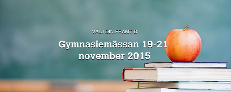 Stockholms Gymnasiemässa - GymnasieGuiden 6ba6fb71f8e8a